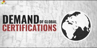 Demand of Global Certifications